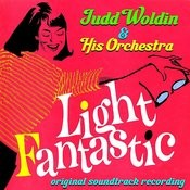 Light Fantastic (Original Soundtrack Recording) Songs