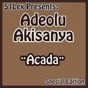 51 Lex Presents Acada Songs