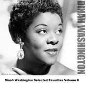 Dinah Washington Selected Favorites, Vol. 6 Songs