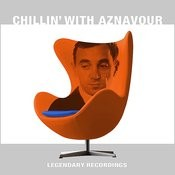 Chillin' With Aznavour Songs