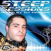 Steep Sessions (Mixed By Dj Howard) Songs