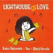 Light House Of Love Songs