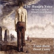 The Hungry Voice (The Song Legacy Of Ireland's Great Hunger Songs