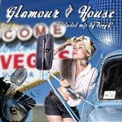 Glamour & House (Mix By Tony C) Songs