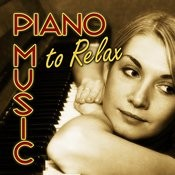 Piano Music To Relax Songs