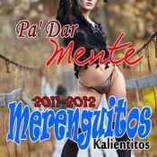 Merenguitos Kalientitos (2011-2012cd) Songs
