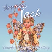 Sleep Softly Jack - Lullabies And Sleepy Songs Songs