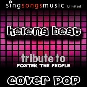 Helena Beat (Tribute To Foster The People Performed By Cover Pop) {Cover Version} Songs