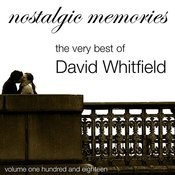 Nostalgic Memories-The Very Best Of David Whitfeild-Vol. 118 Songs