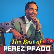 The Best Of Perez Prado Songs