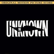The Unknown (Original Motion Picture Score) Songs