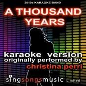 A Thousand Years (Originally Performed By Christina Perri) [Karaoke Audio Version] Songs