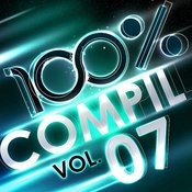 100 % Compil Vol. 7 Songs