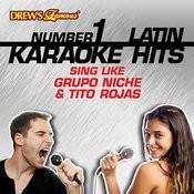 Drew's Famous #1 Latin Karaoke Hits: Sing Like Grupo Niche & Tito Rojas Songs