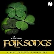 Classic Folk Songs - Vol. 8 - The Weavers Songs