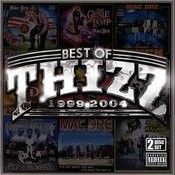 Best Of Thizz 1999-2004 Songs