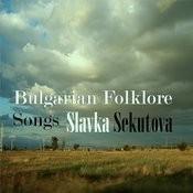 Bulgarian Folklore Songs Songs