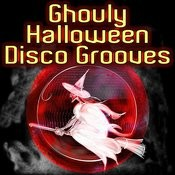 Ghouly Halloween Disco Grooves Songs