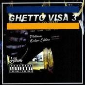 Ghetto Visa 3 Songs