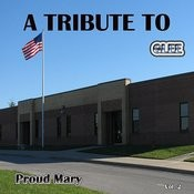 A Tribute To Glee Proud Mary, Vol. 2 Songs