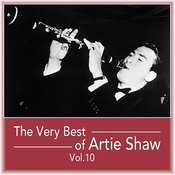 The Very Best Of Artie Shaw, Vol. 10 Songs