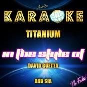 Titanium (In The Style Of David Guetta & Sia) [Karaoke Version] - Single Songs