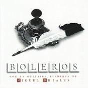 Boleros Con La Guitarra Flamenca De Miguel Briales Songs