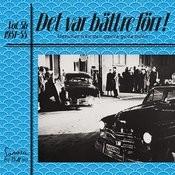 Det Var Bättre Förr Volym 5 B 1951-55 Songs
