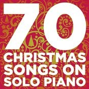 70 Christmas Songs On Solo Piano Songs