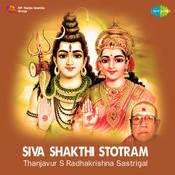 S R Sastrigal - Siva Shakthi Stotram Songs