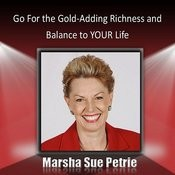 Go For The Gold: Adding Richness And Balance To Your Life Songs