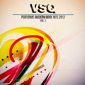 Vsq Performs Modern Rock Hits 2012 Volume 2 Songs