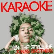 Karaoke (In The Style Of Jonas Brothers) Songs