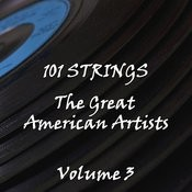 The Great American Artists Volume 3 Songs