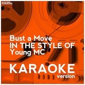 Bust A Move (In The Style Of Young Mc) [Karaoke Version] - Single Songs