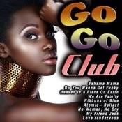 Go Go Club Songs