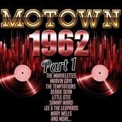 Motown 1962, Part 1 Songs