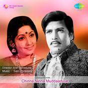 Chinna Ninna Muddaaduve Songs