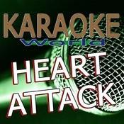 Heart Attack (Originally Performed By Trey Songz) [Karaoke Version] Song