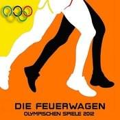 Die Feuerwagen (Olympischen Spiele 2012 Schneller Beat-Mix) Song