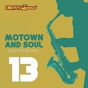 Motown And Soul: Over The Decades, Vol. 13 Songs