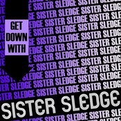 Get Down With Sister Sledge (Live) Songs