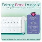 Relaxing Bossa Lounge 13 Songs