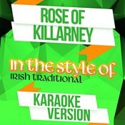 Rose Of Killarney (In The Style Of Irish Traditional) [Karaoke Version] - Single Songs
