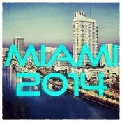 Miami 2014 Songs