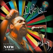 Life Is - Single Songs