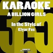 A Billion Girls (In The Style Of Elyar Fox) [Karaoke Version] - Single Songs