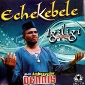 Echekebele Songs