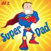 Super Dad, Vol. 2 Songs