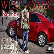 West Coast Bad Boy (Feat. San Quinn & J. Stalin) Songs